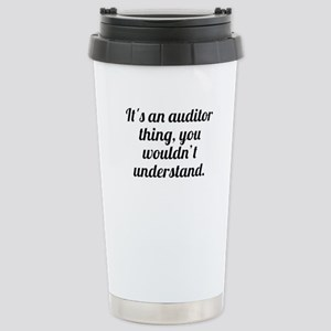 Its An Auditor Thing Travel Mug